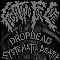 DropDead / Systematic Death- Split 7""