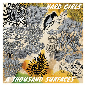 Hard Girls- A Thousand Surfaces LP (Clear Blue Vinyl)