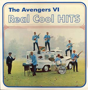 Avengers VI- Real Cool Hits LP (Sale price!)