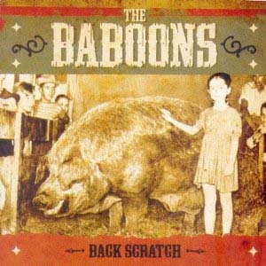 Baboons- Back Scratch LP (Sale price!)
