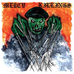 "Mercy Killings- S/T 7"" (Sale price!)"