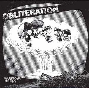 "Obliteration- War Is My Destiny 7"""