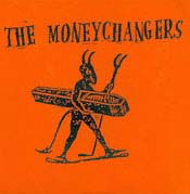 "Moneychangers- Crybaby Cry In (New York City) 7"" (Sale price!)"