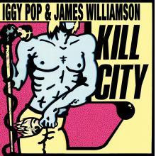 Iggy Pop & James Williamson- Kill City (Restored Edition) LP