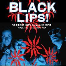 Black Lips- We Did Not Know The Forest Spirit Made The Flowers Grow LP
