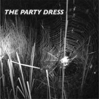 "Party Dress- You're Dead 7"" (Sale price!)"