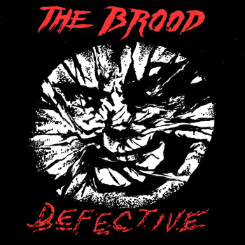 "Brood- Defective 7"" (Sale price!)"