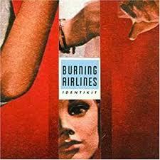Burning Airlines- Identikit CD (Sale price!)