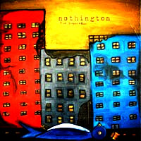 Nothington- Roads, Bridges & Ruins LP