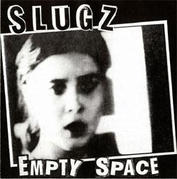 """Slugz- Empty Space 7"""" (Sale price!)"""