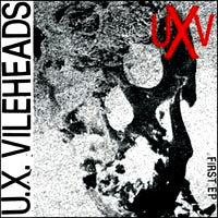 "U.X. Vileheads- First 7"" (DS13, Regulations, Vicious) (Sale price!)"