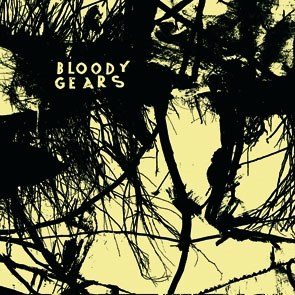 "Bloody Gears- S/T 7"" (Sale price!)"