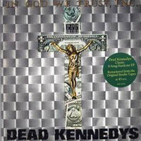 Dead Kennedys- In God We Trust LP