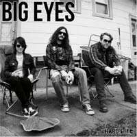 Big Eyes- Hard Life LP