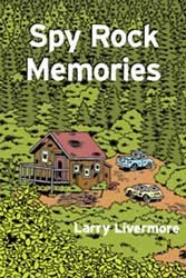 Larry Livermore- Spy Rock Memories (Lookout Records) (Book)
