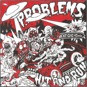 "P.R.O.B.L.E.M.S.- Hit And Run 7"" (Sale price!)"
