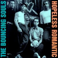 Bouncing Souls- Hopeless Romantic LP