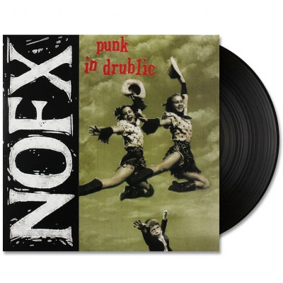 NOFX- Punk In Drublic LP