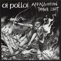 "Oi Polloi / Appalachian Terror Unit- Split 7"" (Grey Splatter Vinyl)"