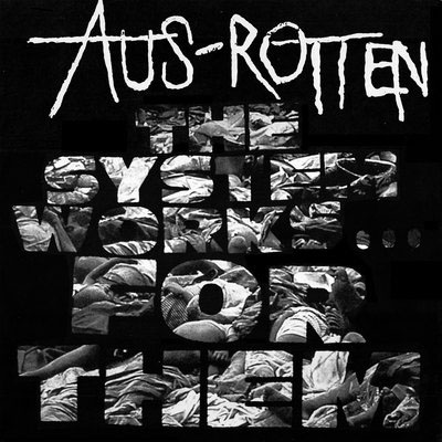 Aus Rotten- The System Works For Them LP