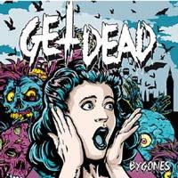 """Get Dead- Bygones 7"""" (Sale price!)"""