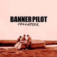 Banner Pilot- Collapser LP