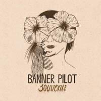 Banner Pilot- Souvenir LP