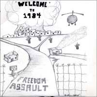 "Freedom Assault- Welcome To 1984 7"" (Sale price!)"