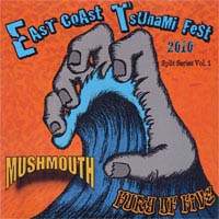 "Fury Of Five/Mushmouth- East Coast Tsunami 7"" (Sale price!)"