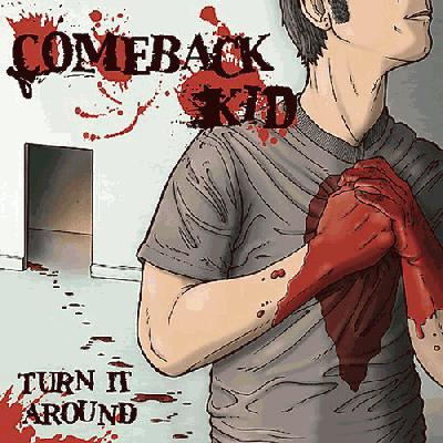 Comeback Kid- Turn It Around LP (Red & Black Vinyl) (Record Store Day 2016 Release)