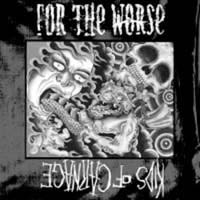 "For The Worse/Kids Of Carnage- Split 7"" (Sale price!)"