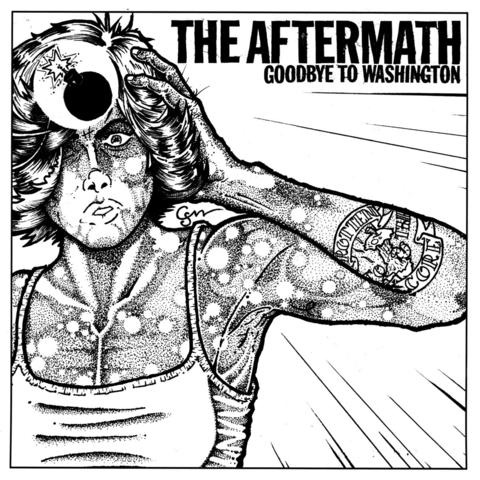 "Aftermath- Goodbye To Washington 7"" (Sale price!)"