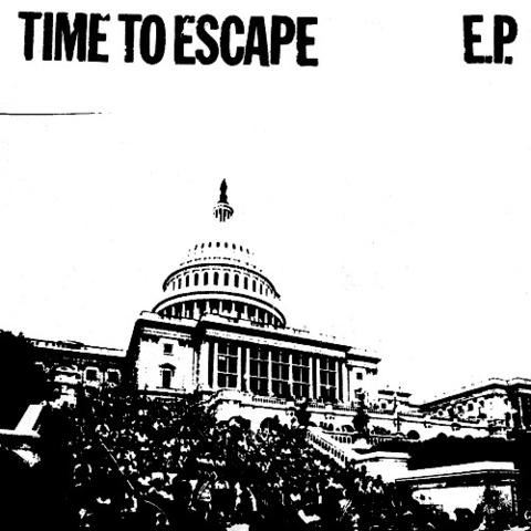 "Time To Escape- S/T 7"" (Sale price!)"