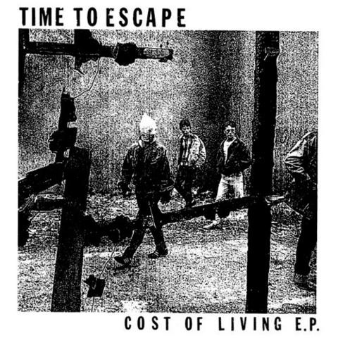 "Time To Escape- Cost Of Living 7"" (Sale price!)"