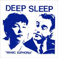 "Deep Sleep- Manic Euphoria 7"" (Sale price!)"