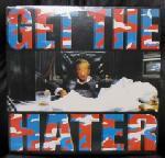 "Get The Hater- S/T 12"" (Dwarves) (Sale price!)"