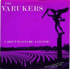 "Varukers- I Don't Wanna Be A Victim 7"""