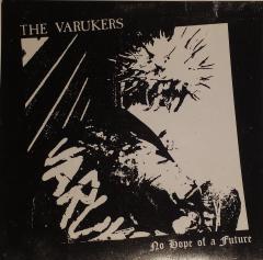 "Varukers- No Hope Of A Future 7"""
