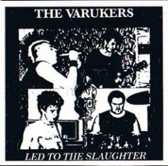 Varukers- Led To The Slaughter 7""