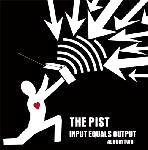 Pist- Input Equals Output, Album Two LP