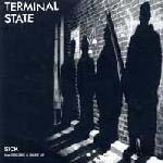 "Terminal State- Sick 7"" (Sale price!)"