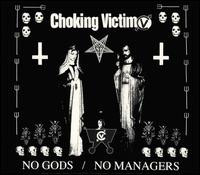 Choking Victim- No Gods No Managers LP