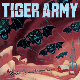 Tiger Army- Music From Regions Beyond LP