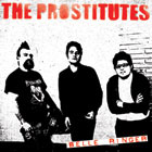 "Prostitutes- Belle Runger 7"" (Sale price!)"