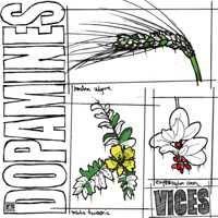 Dopamines- Vices LP