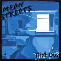 "Mean Streets- That Day 7"" (Cranked Up, Dead Empty, Bomb Squadron) (Sale price!)"