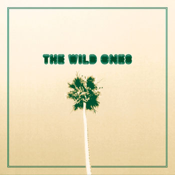 "Wild Ones- Day Drunk 7"" (Sale price!)"