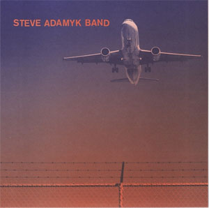 "Steve Adamyk Band- High Above 7"" (Sale price!)"