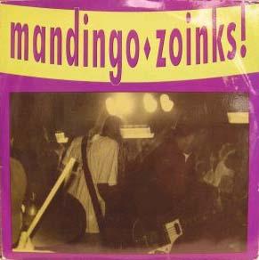 "Mandingo / Zoinks- Split 7"" (Sale price!)"