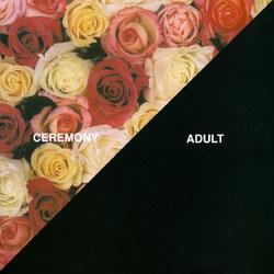 "Ceremony- Adult 7"" (Sale price!)"